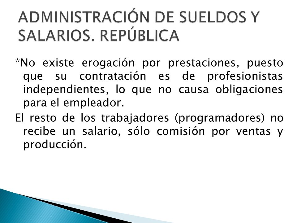 ADMINISTRACIÓN DE SUELDOS Y SALARIOS. REPÚBLICA