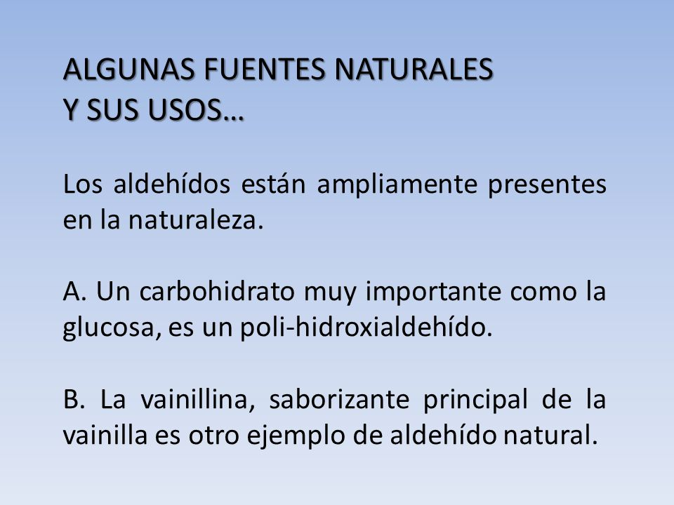 ALGUNAS FUENTES NATURALES Y SUS USOS…