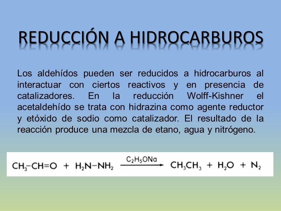 REDUCCIÓN A HIDROCARBUROS