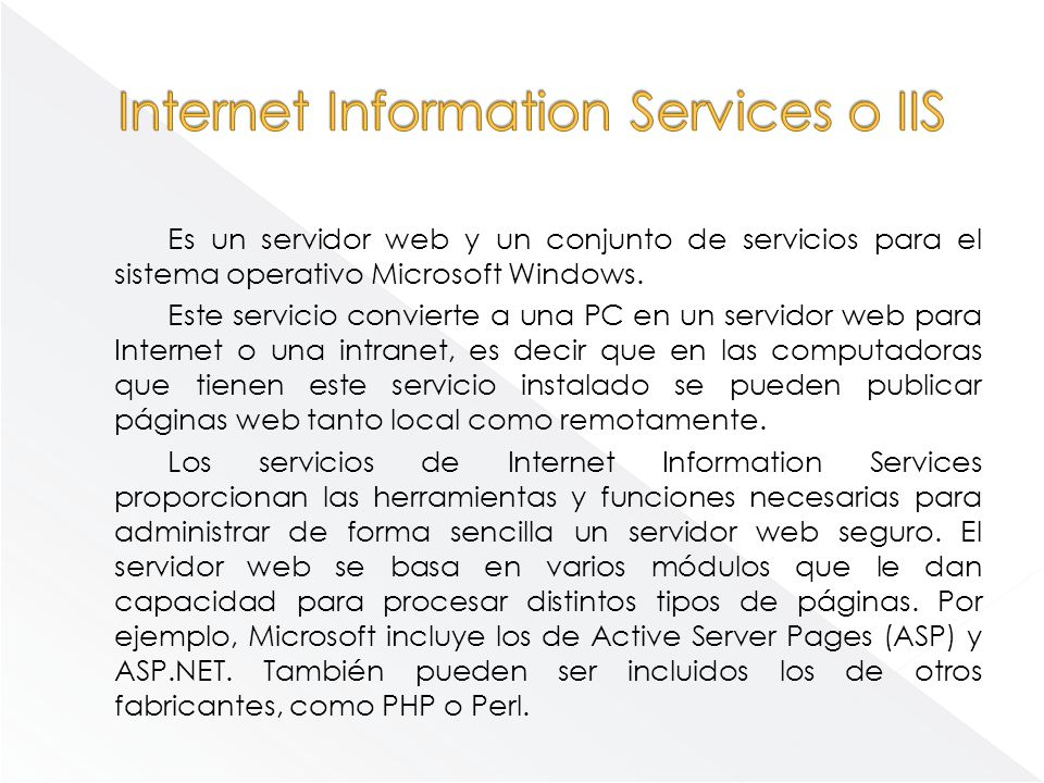 Internet Information Services o IIS