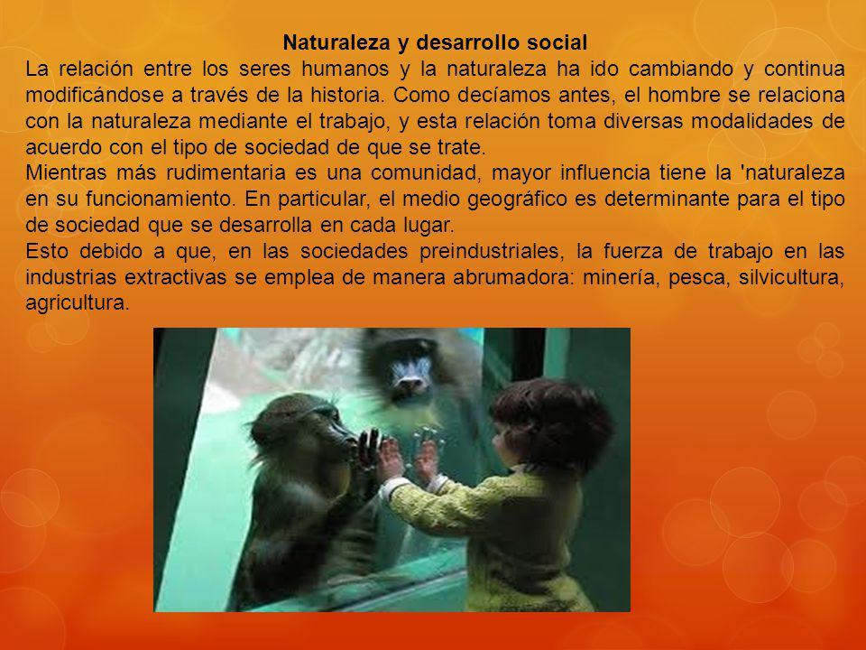 Naturaleza y desarrollo social