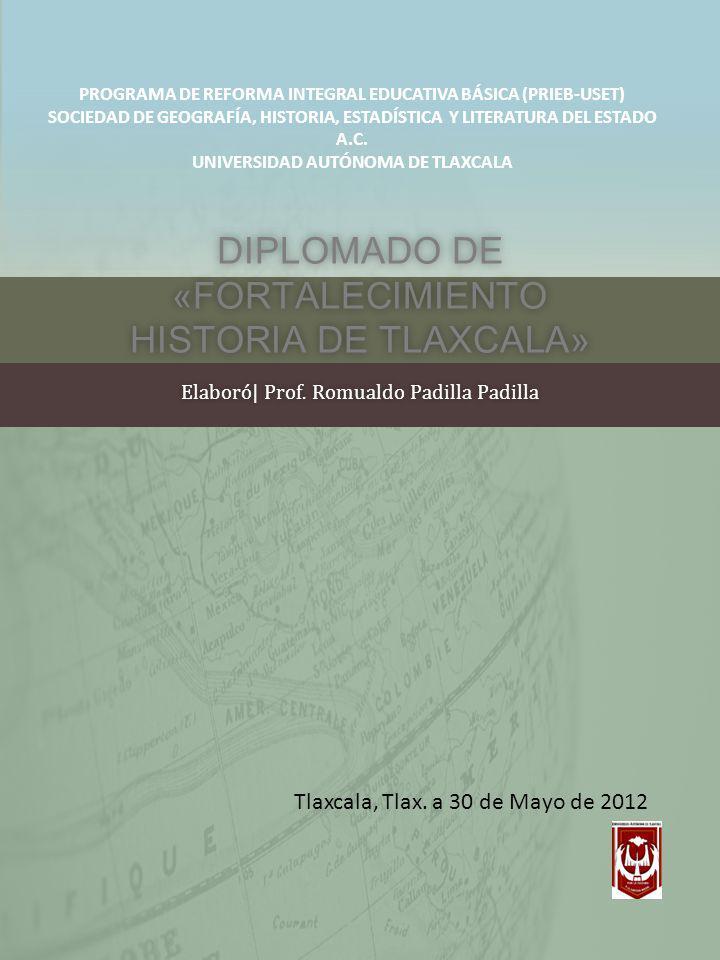 DIPLOMADO DE «FORTALECIMIENTO HISTORIA DE TLAXCALA»