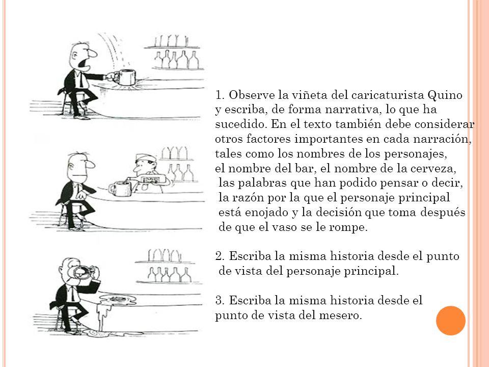 Ej4 1. Observe la viñeta del caricaturista Quino