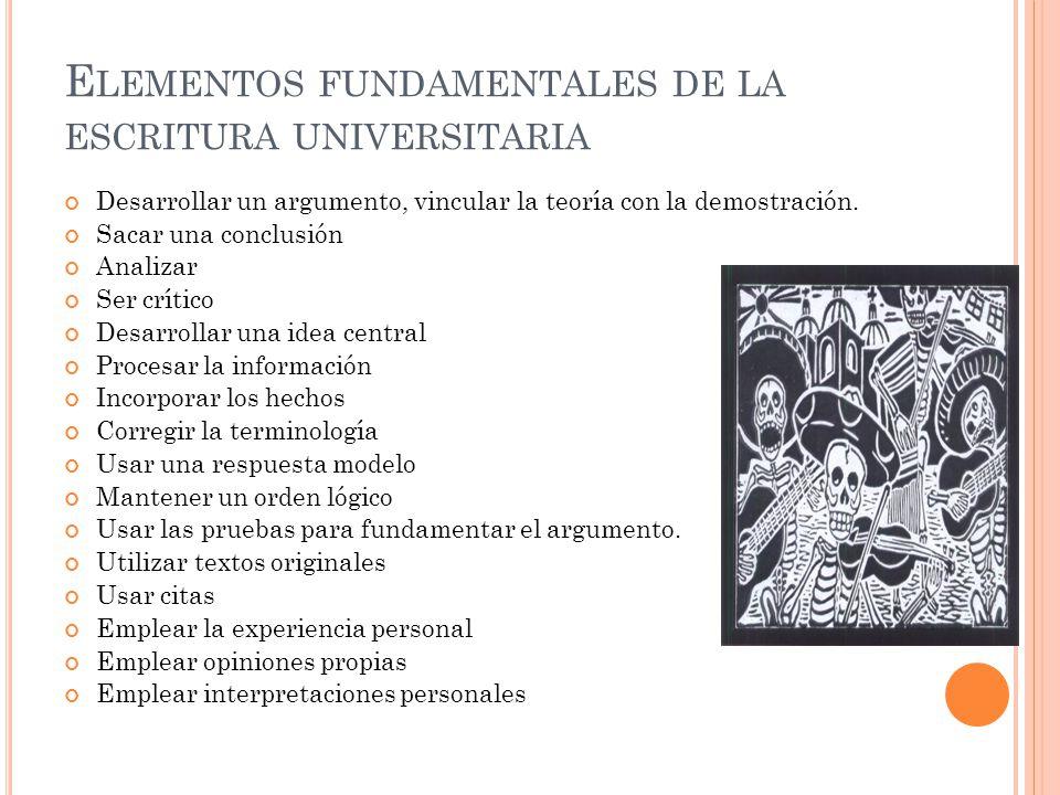Elementos fundamentales de la escritura universitaria