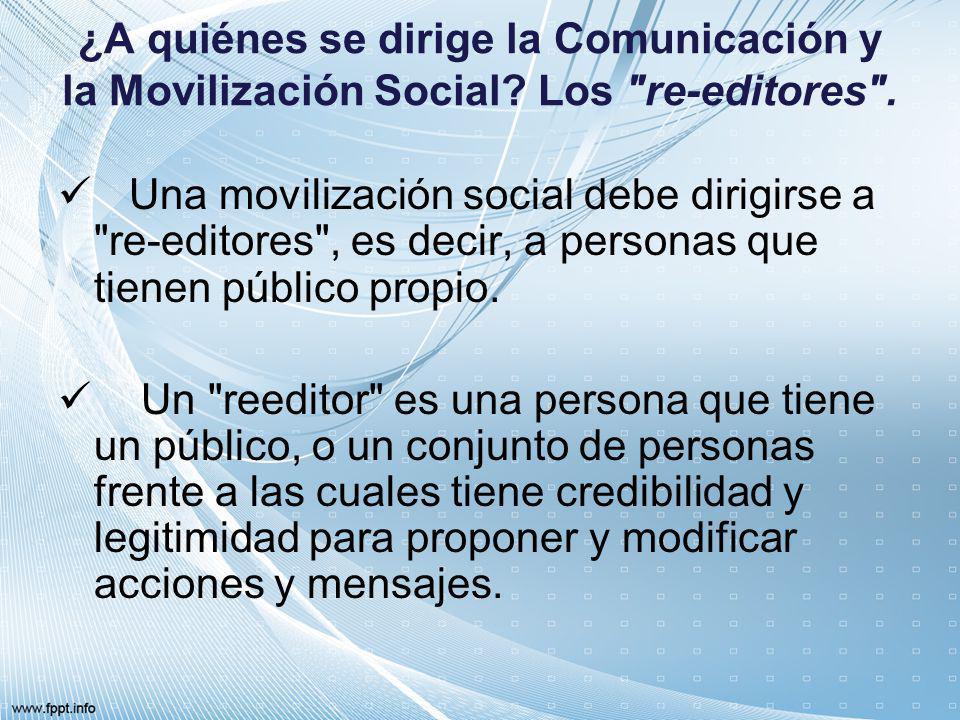 ¿A quiénes se dirige la Comunicación y la Movilización Social