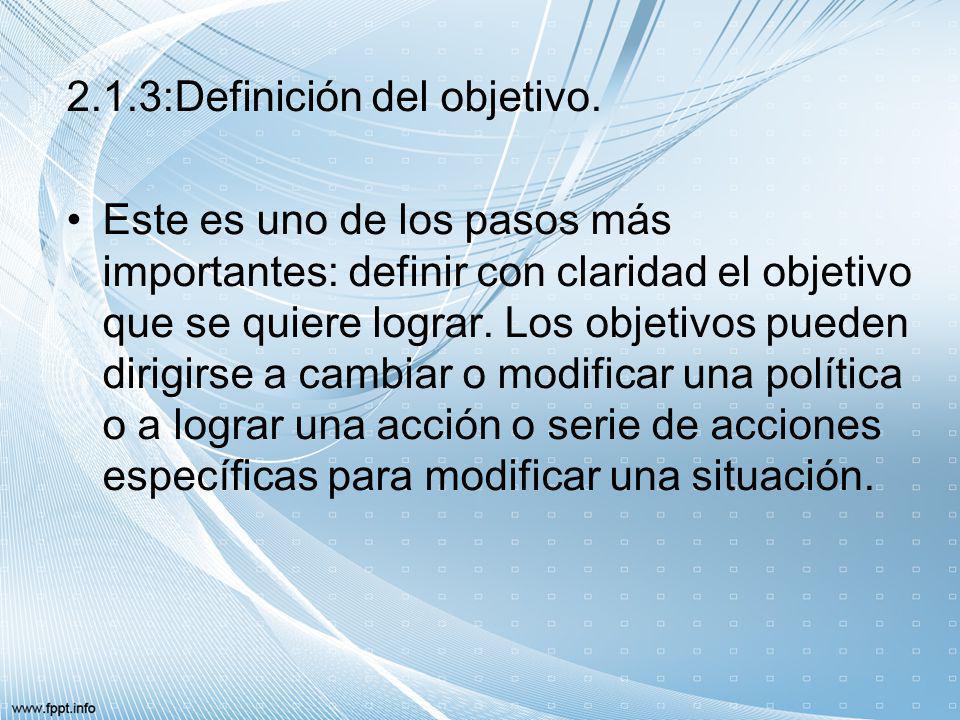 2.1.3:Definición del objetivo.