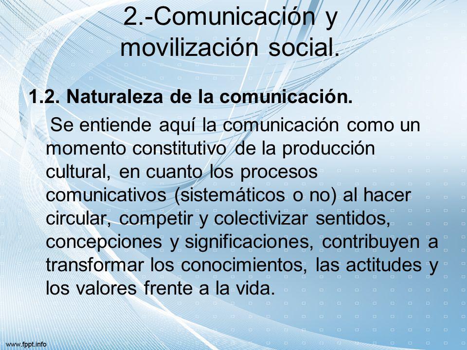 2.-Comunicación y movilización social.