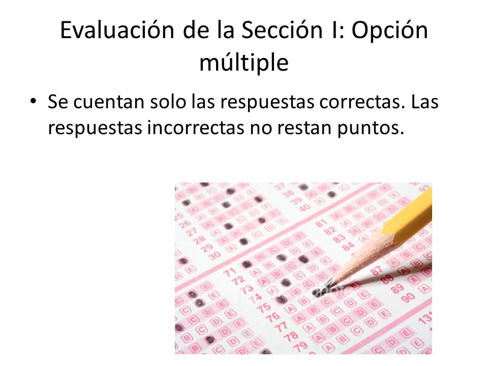 Evaluación de la Sección I: Opción múltiple