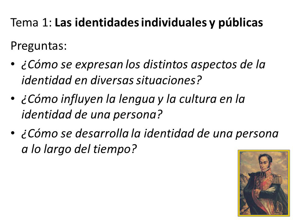 Tema 1: Las identidades individuales y públicas