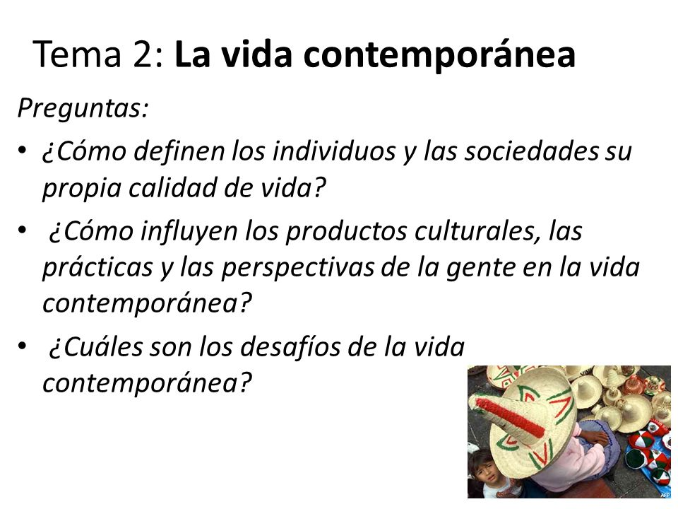 Tema 2: La vida contemporánea
