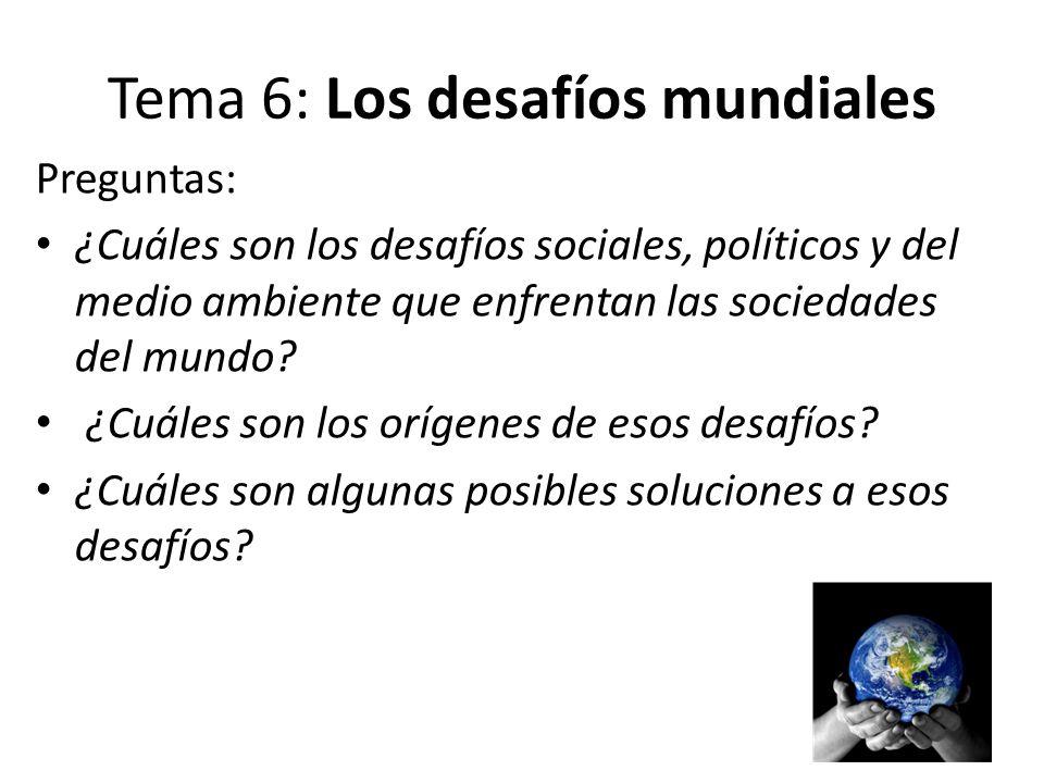 Tema 6: Los desafíos mundiales
