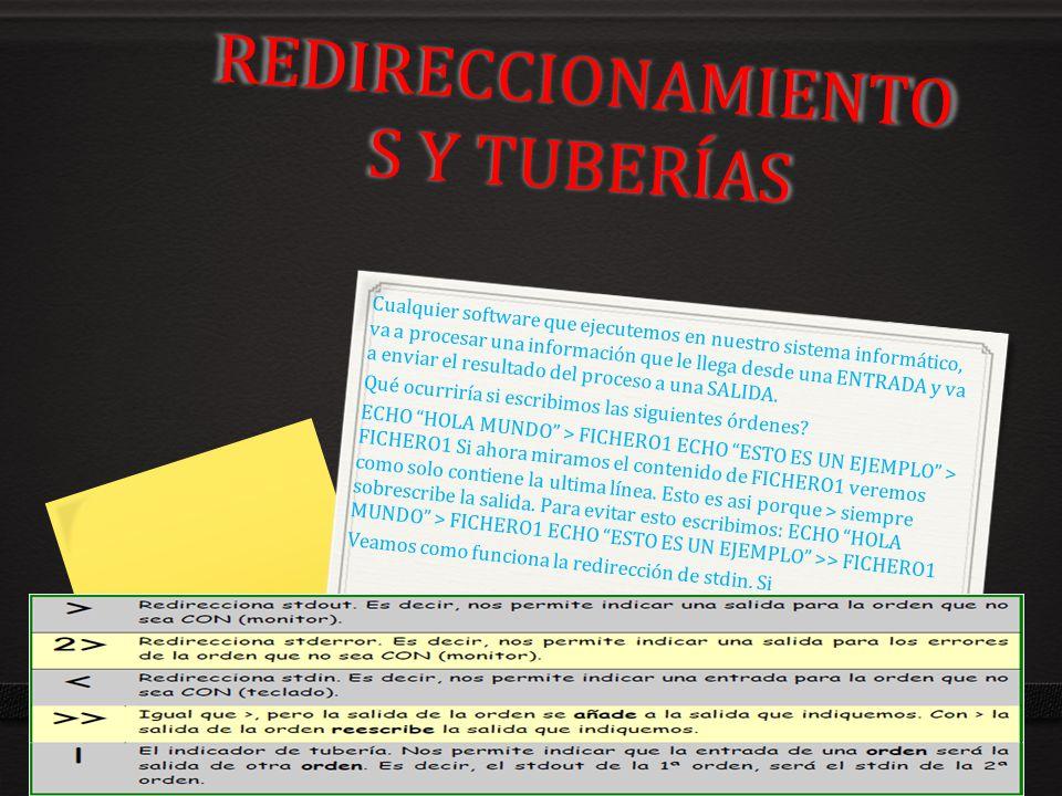 REDIRECCIONAMIENTOS Y TUBERÍAS
