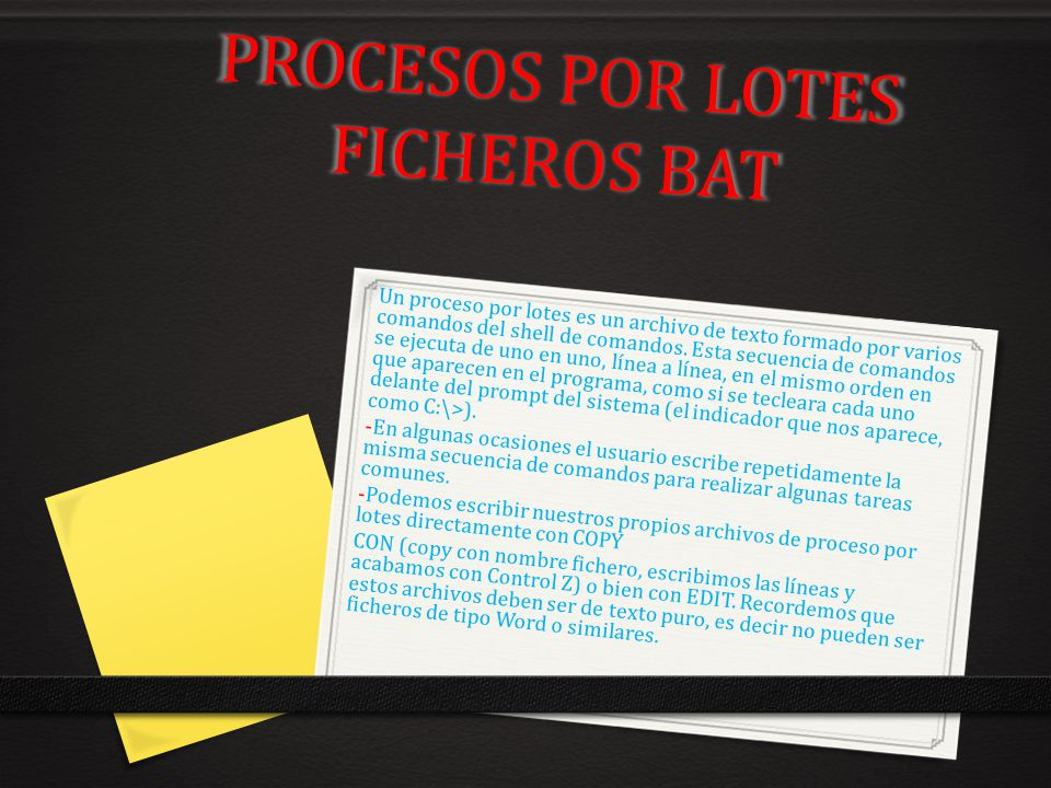PROCESOS POR LOTES FICHEROS BAT