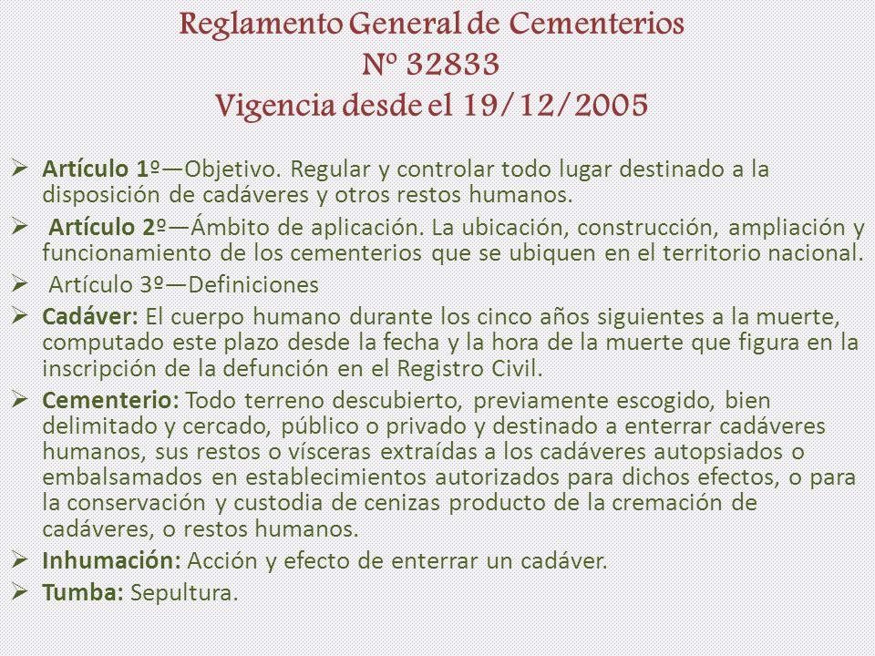Reglamento General de Cementerios Nº 32833 Vigencia desde el 19/12/2005