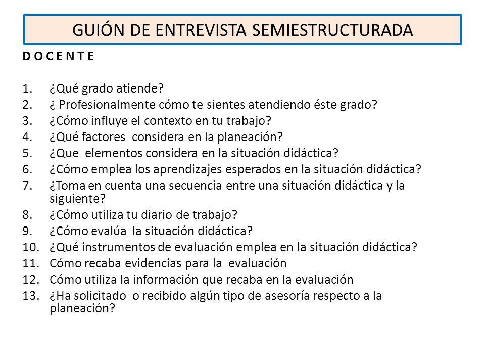 GUIÓN DE ENTREVISTA SEMIESTRUCTURADA
