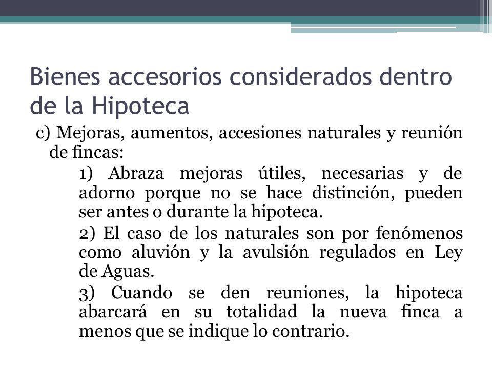 Bienes accesorios considerados dentro de la Hipoteca