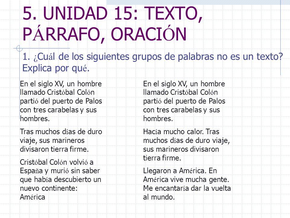 5. UNIDAD 15: TEXTO, PÁRRAFO, ORACIÓN