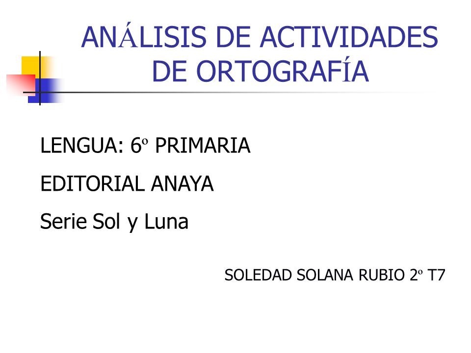 ANÁLISIS DE ACTIVIDADES DE ORTOGRAFÍA