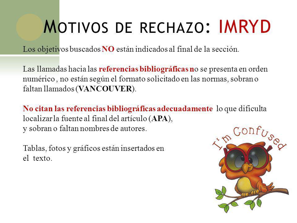 Motivos de rechazo: IMRYD