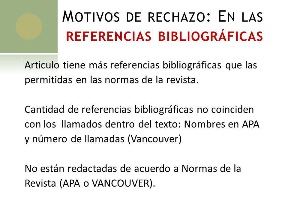 Motivos de rechazo: En las referencias bibliográficas