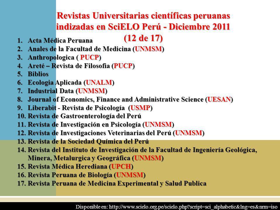 Revistas Universitarias científicas peruanas indizadas en SciELO Perú - Diciembre 2011 (12 de 17)