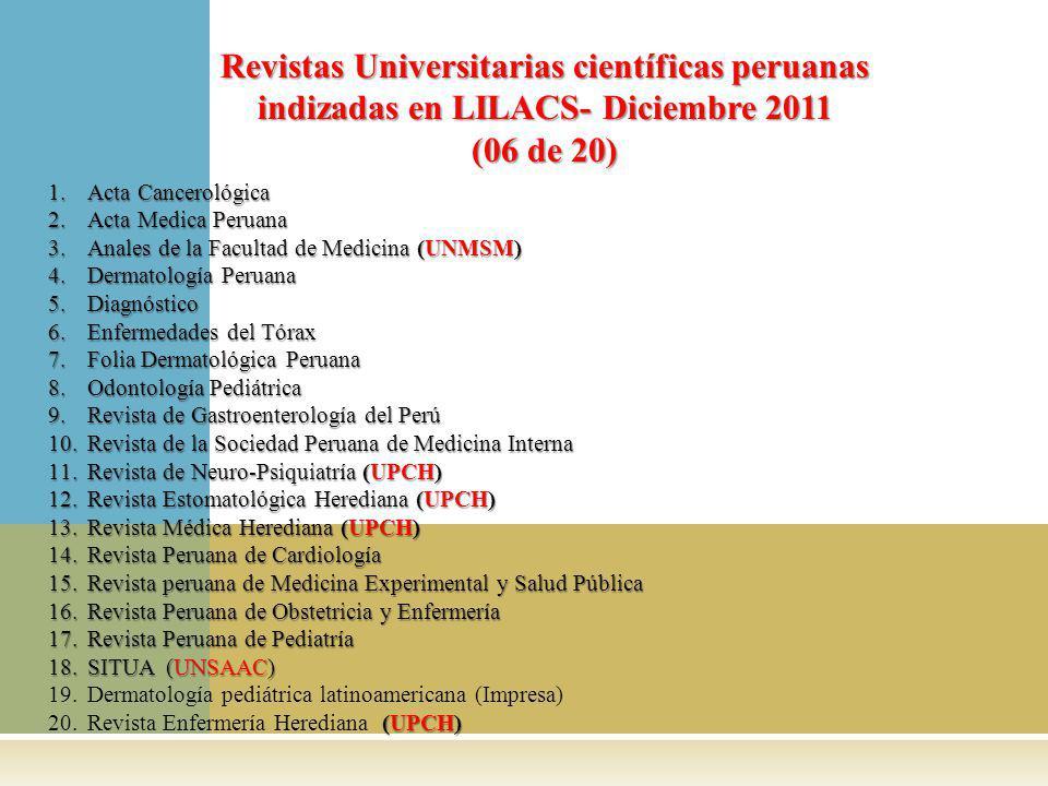 Revistas Universitarias científicas peruanas indizadas en LILACS- Diciembre 2011