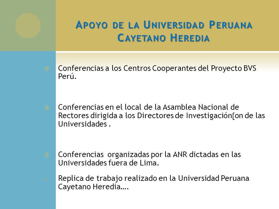 Apoyo de la Universidad Peruana Cayetano Heredia