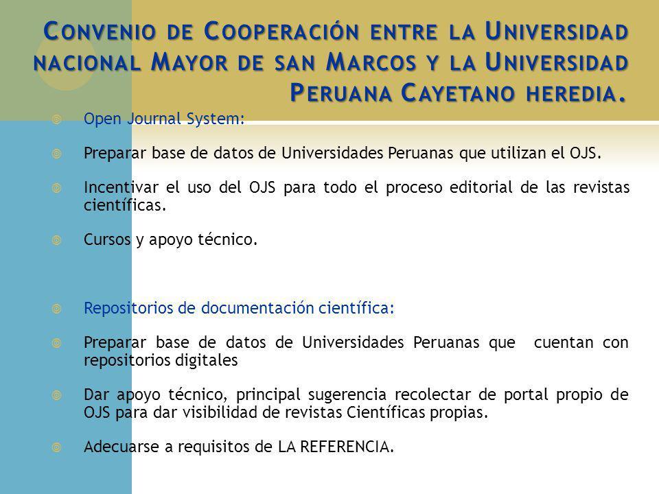 Convenio de Cooperación entre la Universidad nacional Mayor de san Marcos y la Universidad Peruana Cayetano heredia.
