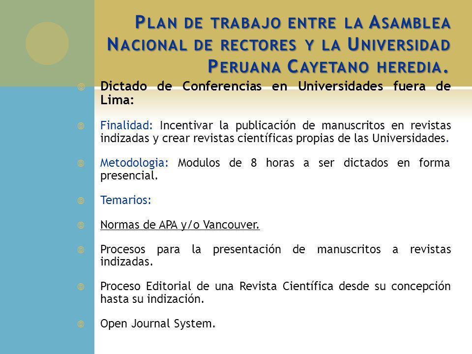 Plan de trabajo entre la Asamblea Nacional de rectores y la Universidad Peruana Cayetano heredia.