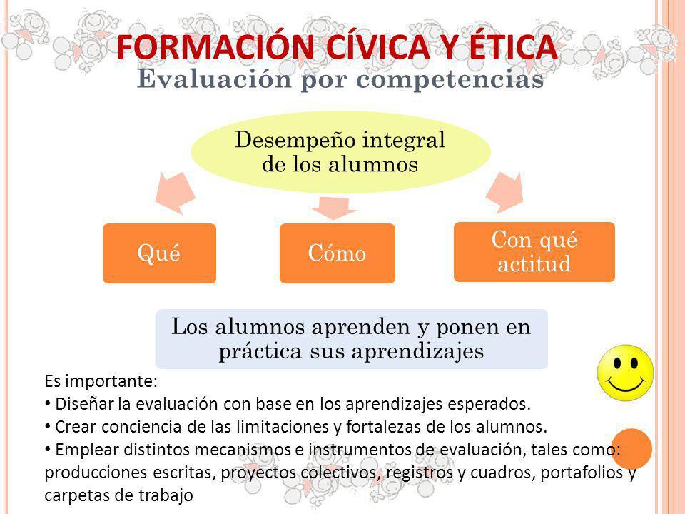 FORMACIÓN CÍVICA Y ÉTICA Evaluación por competencias