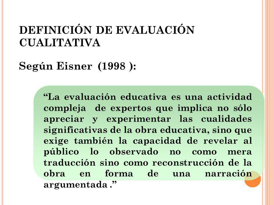 DEFINICIÓN DE EVALUACIÓN CUALITATIVA