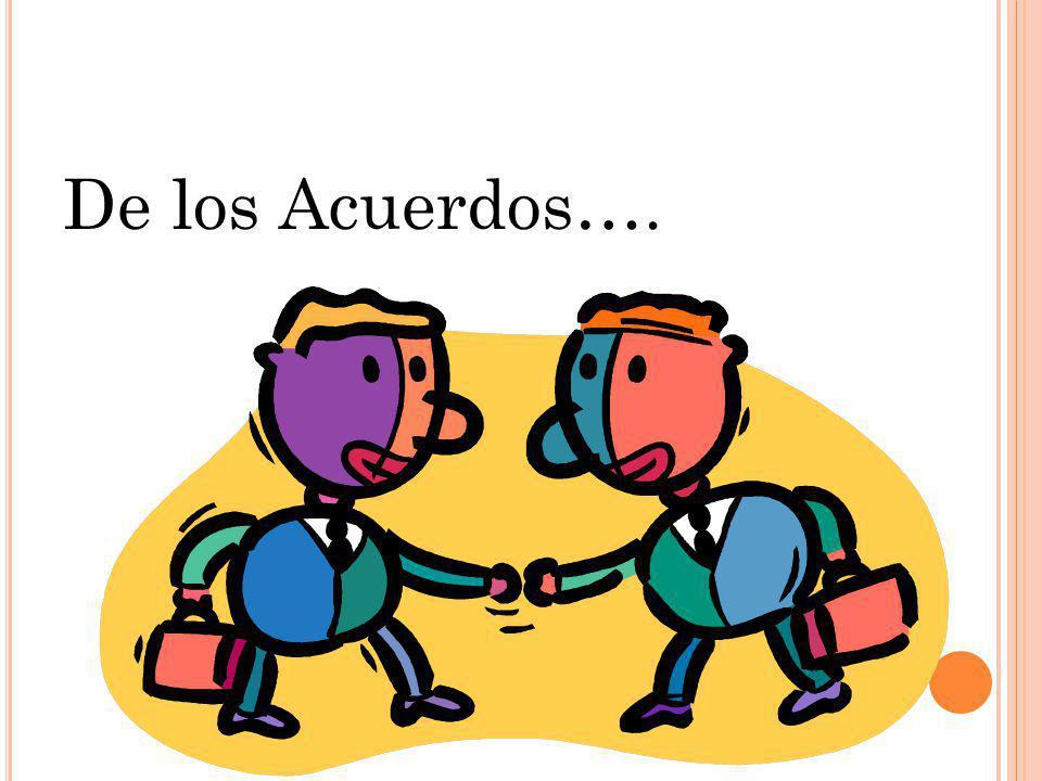 De los Acuerdos….