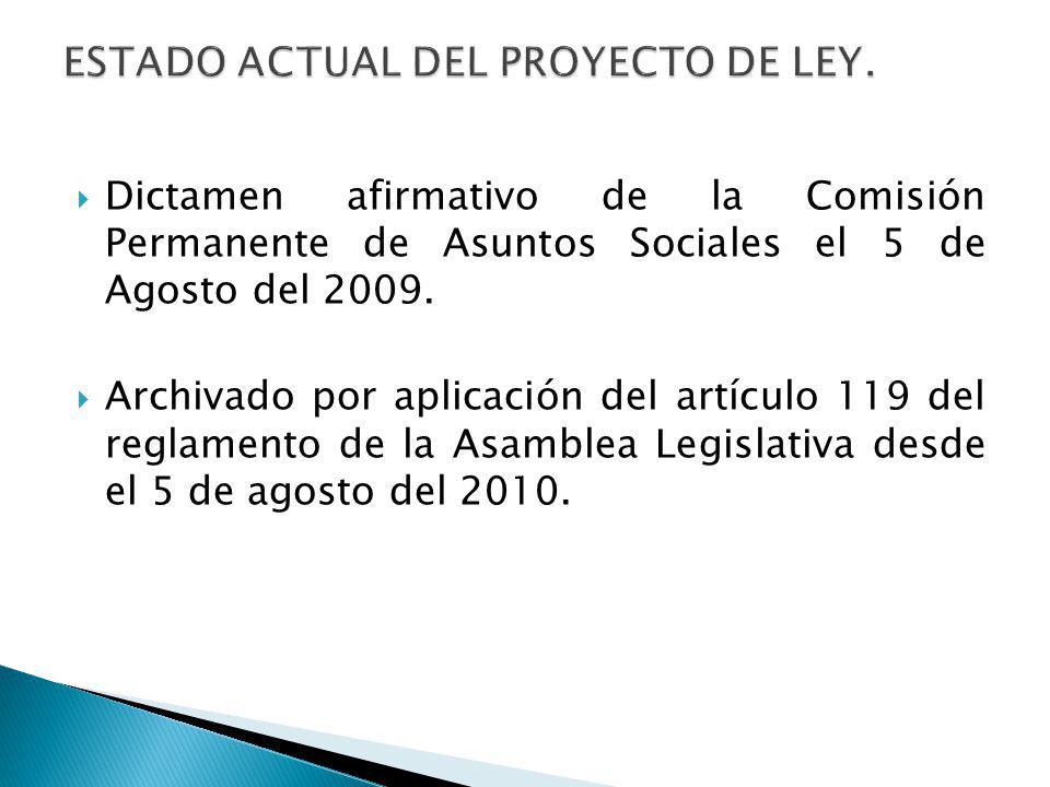 ESTADO ACTUAL DEL PROYECTO DE LEY.