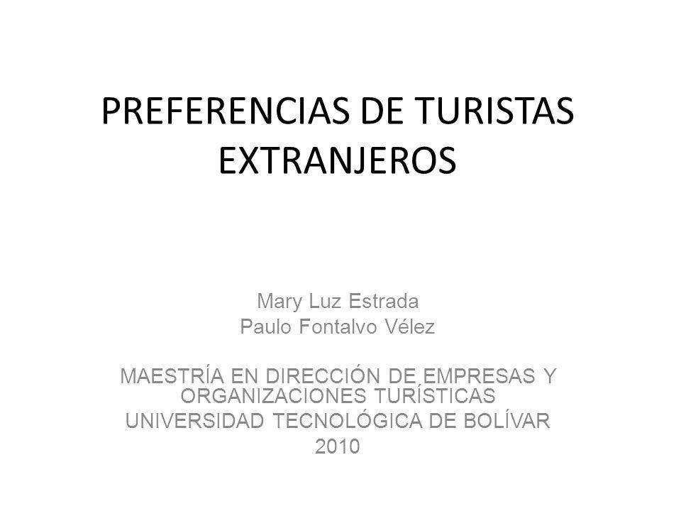 PREFERENCIAS DE TURISTAS EXTRANJEROS