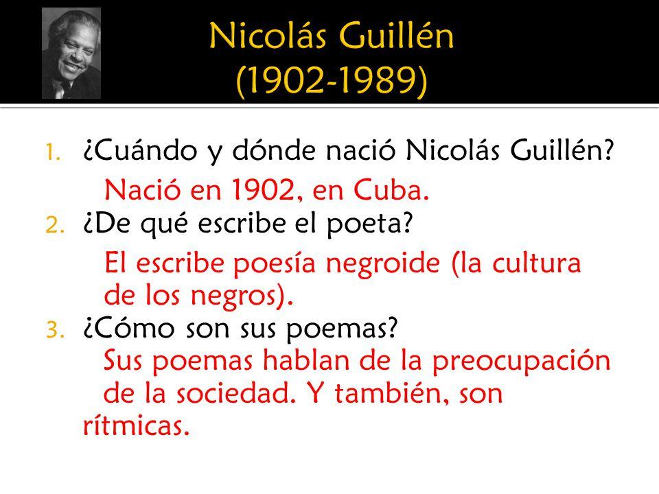 Nicolás Guillén (1902-1989) ¿Cuándo y dónde nació Nicolás Guillén