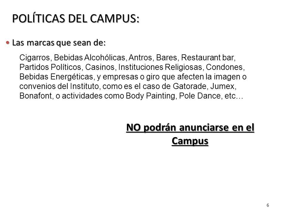 NO podrán anunciarse en el Campus