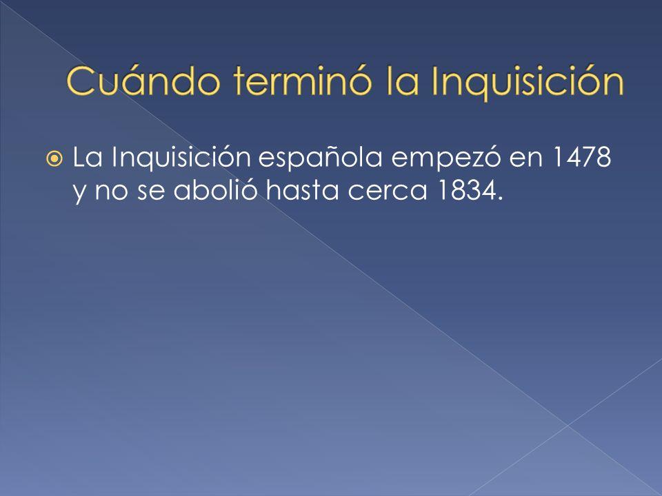 Cuándo terminó la Inquisición