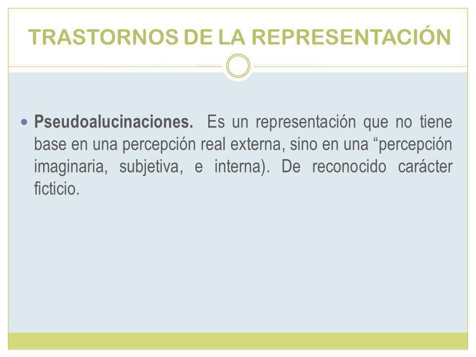 TRASTORNOS DE LA REPRESENTACIÓN