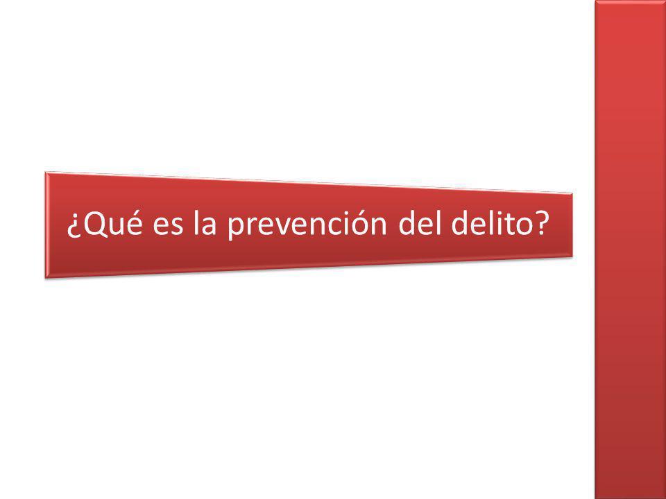 ¿Qué es la prevención del delito