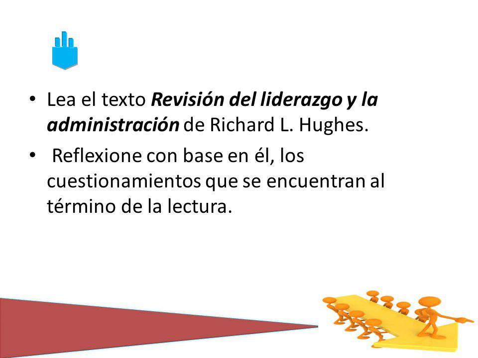 Lea el texto Revisión del liderazgo y la administración de Richard L