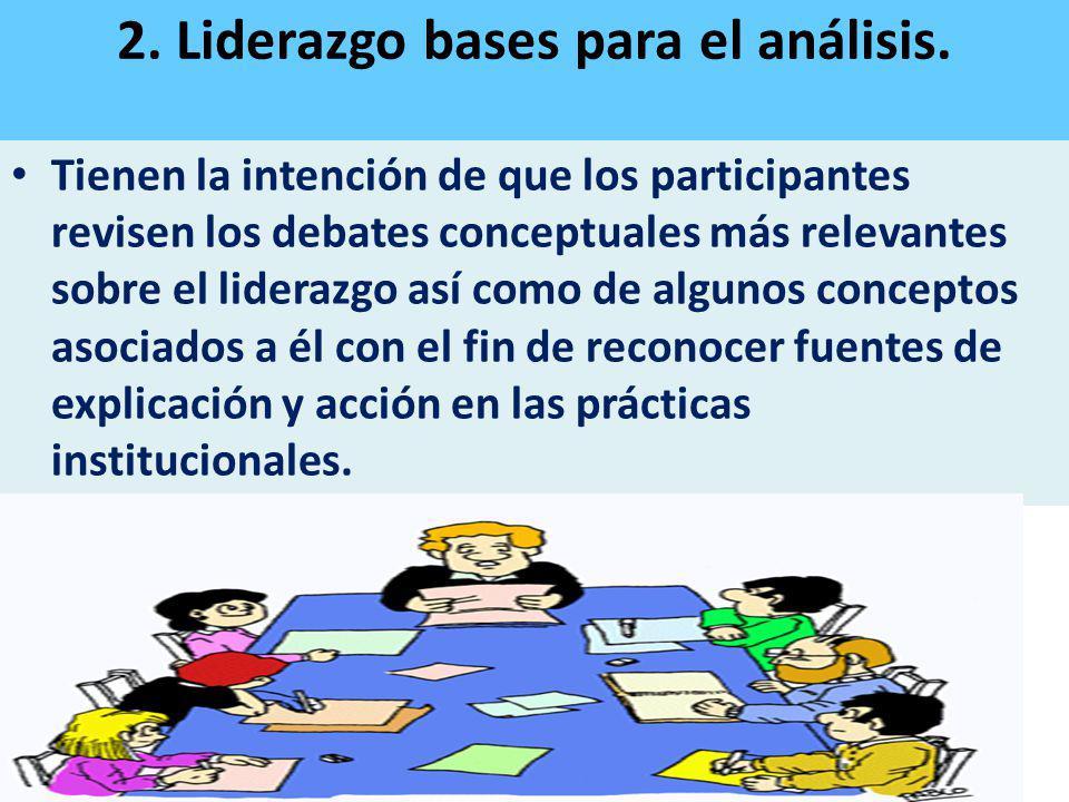 2. Liderazgo bases para el análisis.