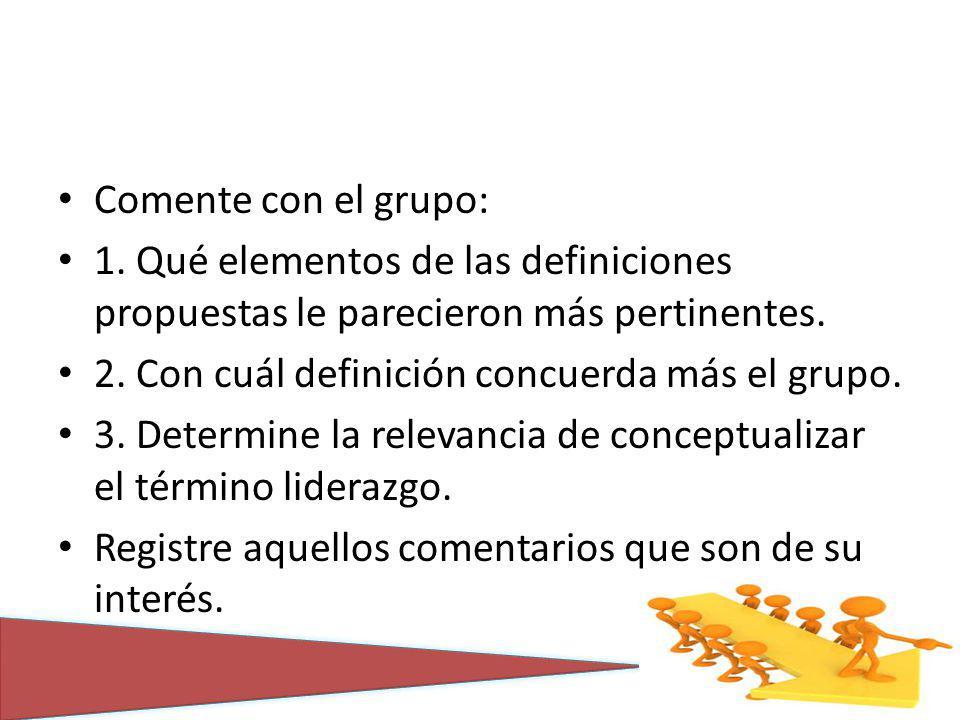 Comente con el grupo: 1. Qué elementos de las definiciones propuestas le parecieron más pertinentes.
