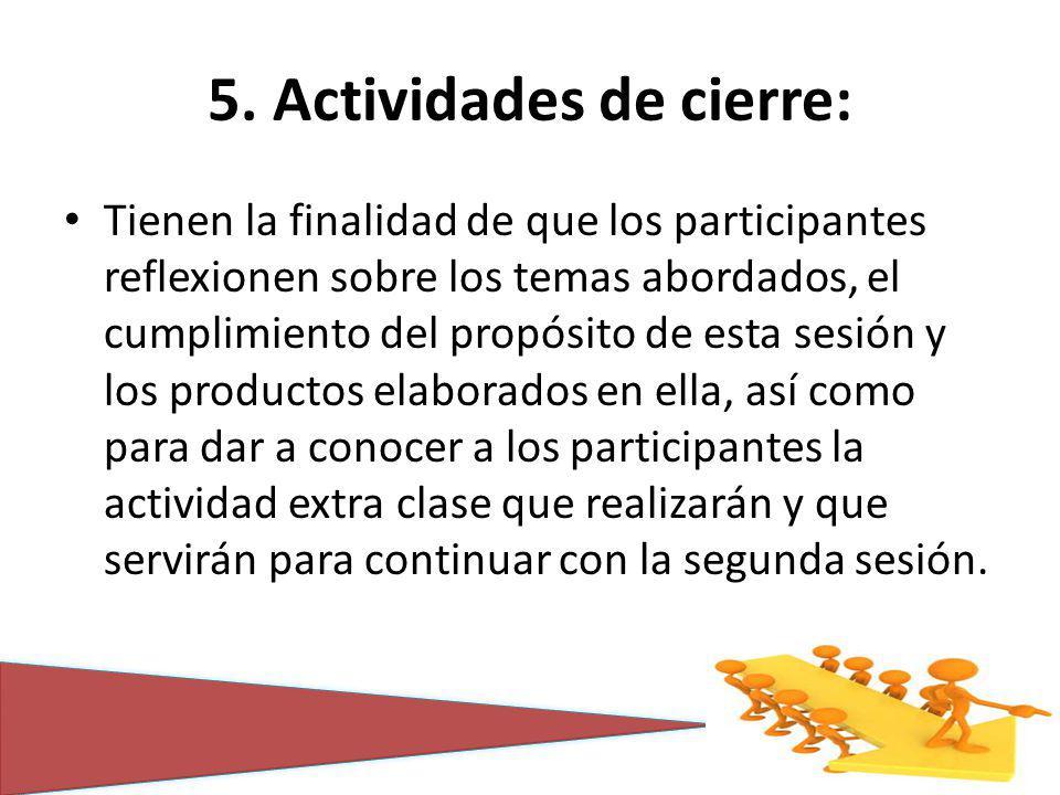 5. Actividades de cierre: