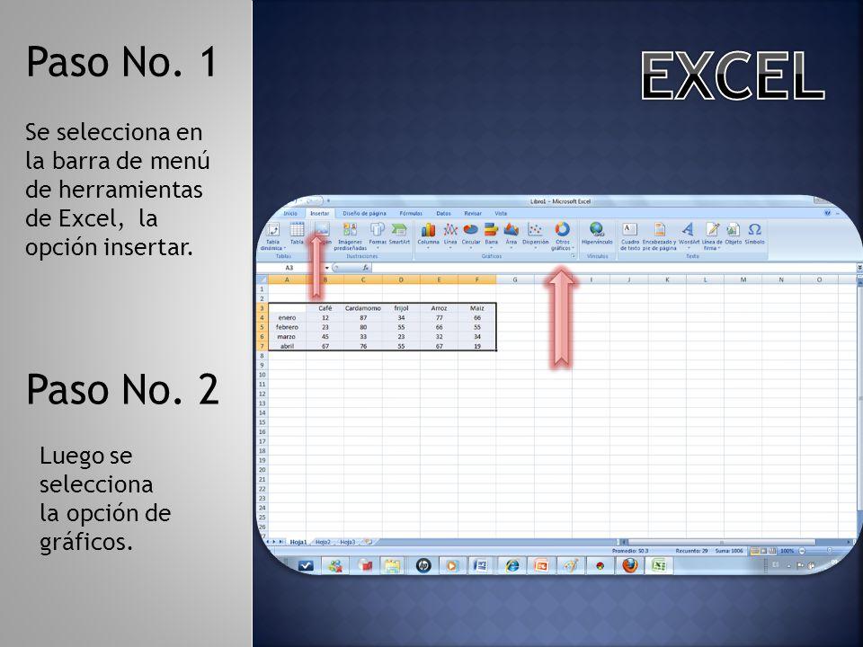 Paso No. 1 EXCEL. Se selecciona en la barra de menú de herramientas de Excel, la opción insertar.