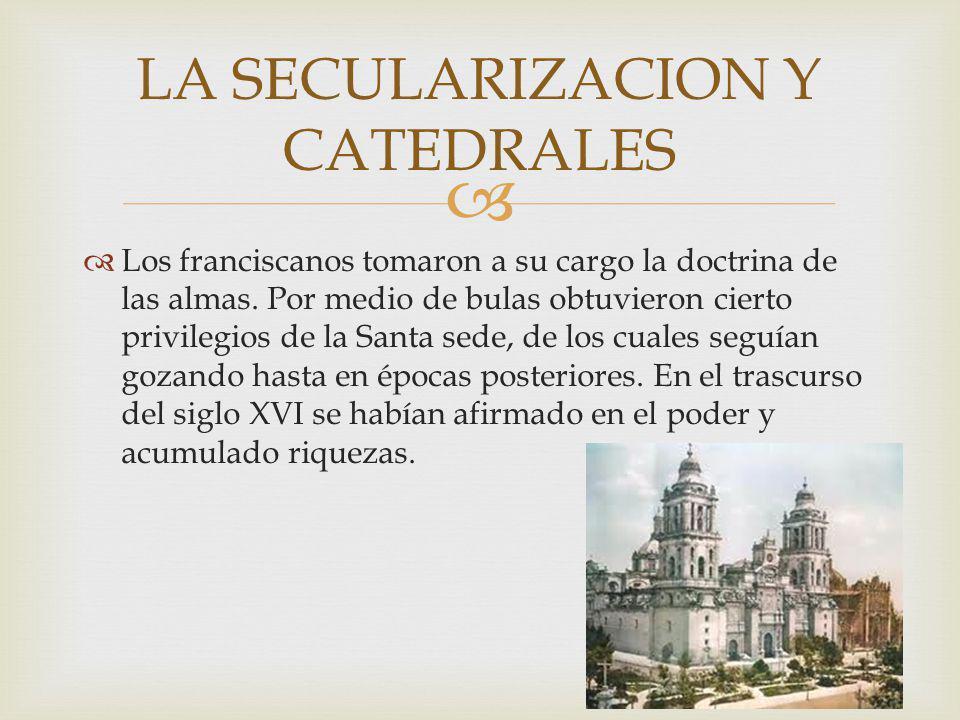 LA SECULARIZACION Y CATEDRALES