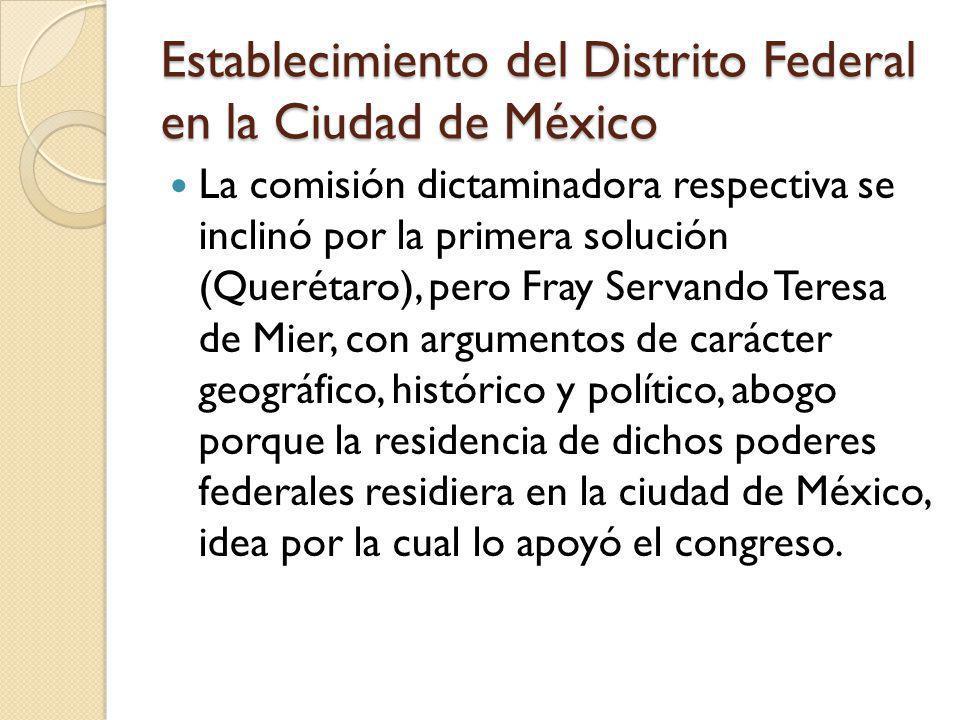Establecimiento del Distrito Federal en la Ciudad de México