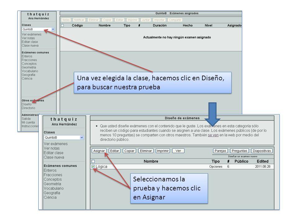 Una vez elegida la clase, hacemos clic en Diseño, para buscar nuestra prueba