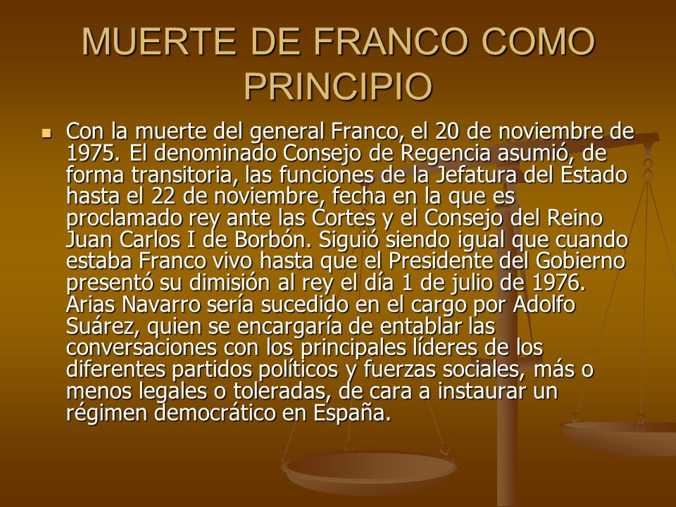 MUERTE DE FRANCO COMO PRINCIPIO