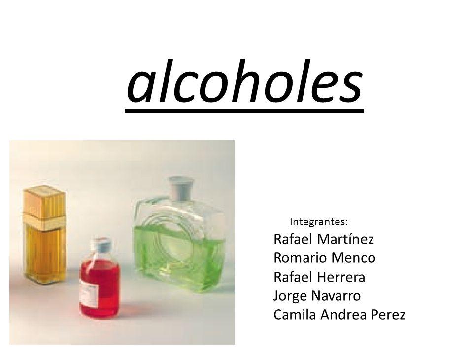 alcoholes Rafael Martínez Romario Menco Rafael Herrera Jorge Navarro