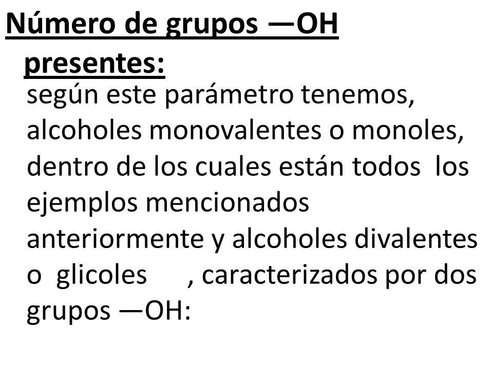 Número de grupos —OH presentes: